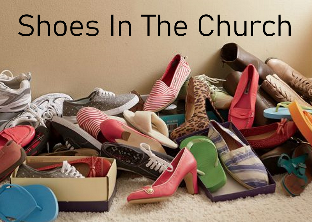 Shoes In The Church