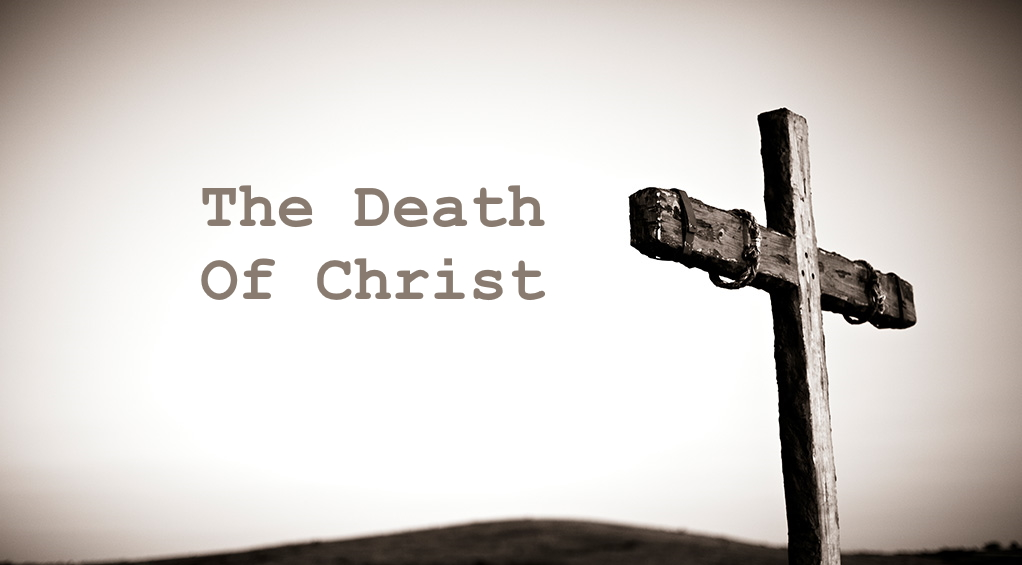The Death of Christ