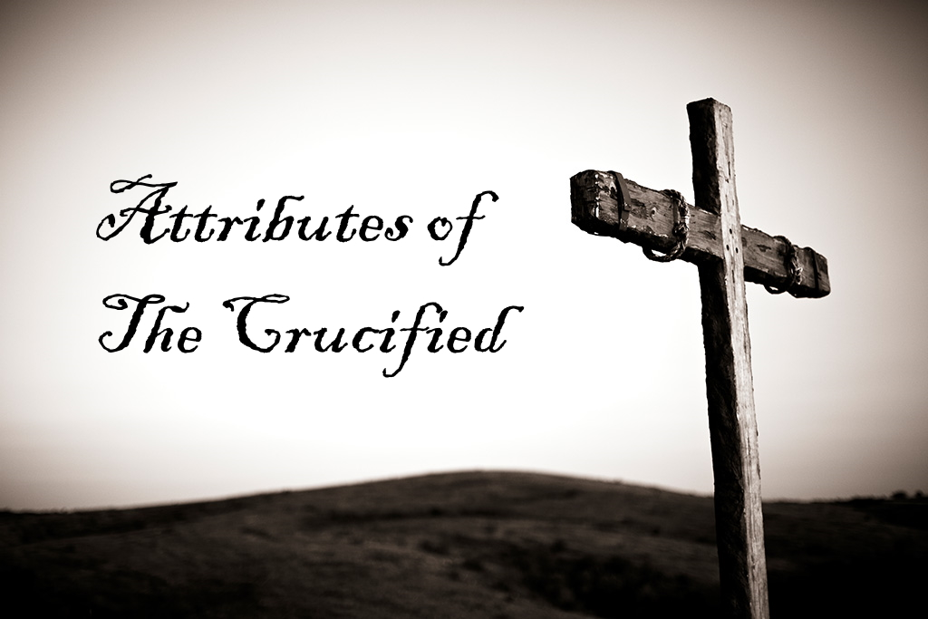 Attributes of The Crucified